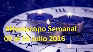 #Predicciones #Horoscopo Semanal 09 al 16 Julio 2016