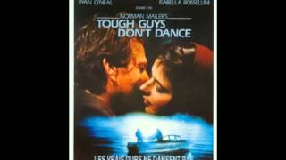Tough Guys Don't Dance by Angelo Badalamenti (1987)