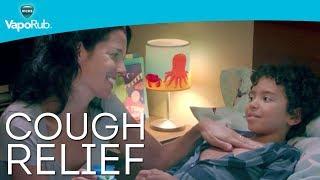 "Vicks VapoRub Cough Relief | ""Goodnight Coughs"""