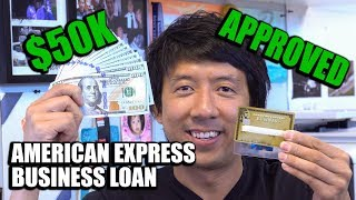 HOW TO GET A $50,000 BUSINESS LOAN WITH AMERICAN EXPRESS