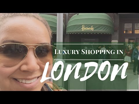 Luxury Shopping In London