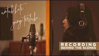Isyana Sarasvati - untuk hati yang terluka. | Behind The Scenes Recording