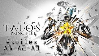 Talos principle - étoiles monde A partie 1 - A1 A2 A3