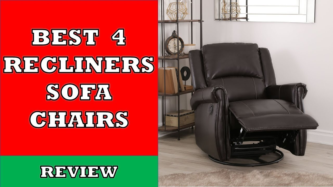 Best 4 Recliners Sofa Chairs in 2019 - Review