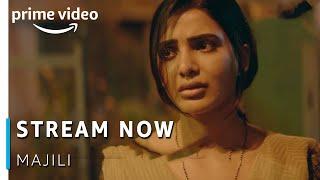 Stream Now: MAJILI (Telugu) | Naga Chaitanya, Samantha Akkineni, Divyanshya | Amazon Prime Video