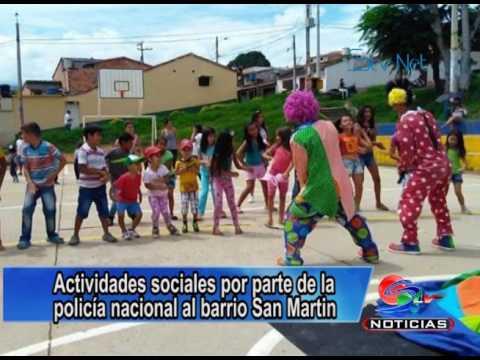 703da5609 Actividades sociales por parte de la policía nacional al barrio San ...