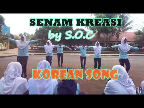 Senam Kreasi KOREAN SONG by S.O.C ★ SMAN 1 BANDAR SRIBHAWONO