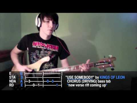 "Kings Of Leon ""Use Somebody"" Bass Tabulature in E Standard"