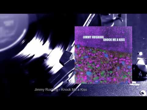 Jimmy Rushing - Knock Me a Kiss (Full Album)