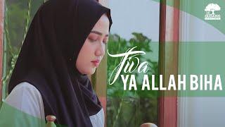 Gambar cover TIVA Religious Music - Ya Allah Biha (Official Video)