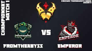 Gold League Championship #4 - Emperor vs FromTheAbyss - Match 1