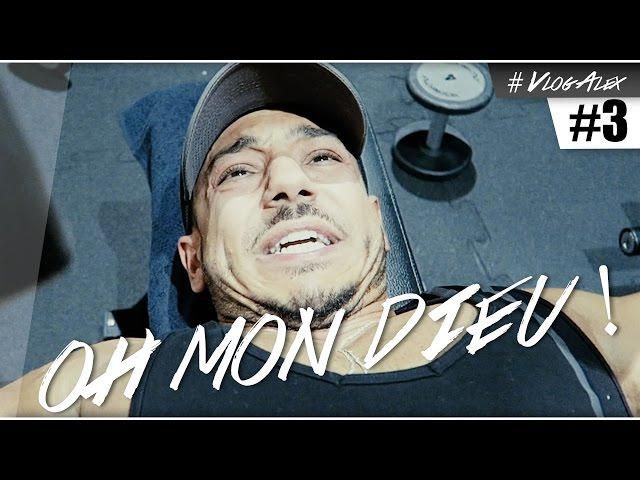 OH MON DIEU ! #VlogAlex 3