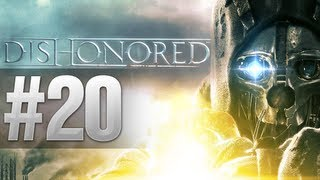 THE BEST ASSASSIN | Dishonored Walkthrough - Part 20 (Let