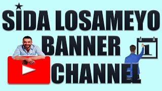 BARO SIDA LOSAMEYO NEW BANNER YOUTUBE CHANNEL KAGA QEYBTA 1 ( CSH56 )