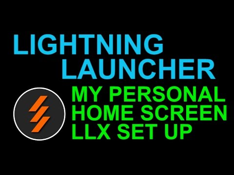lightning-launcher-llx-demo---my-personal-home-screen-set-up---android-app
