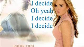 LINDSAY LOHAN - I Decide - Lyrics + Download mp3 link
