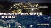 Ocean Blue Hotel Bali Youtube