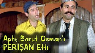 Avanak Apti   - Apti Barut Osman'ı Perişan Ediyor!