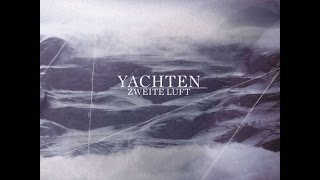 Yachten - Zweite Luft (My Favourite Chords) [Full Album]