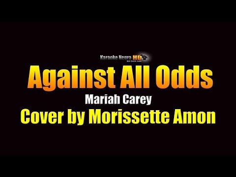 Morissette Amon - Against All Odds (Mariah Carey) KARAOKE