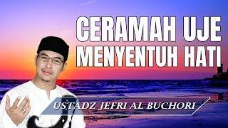 Download Ceramah Yang Sangat Menyentuh Hati Ust Jefri Al Buchori Uje