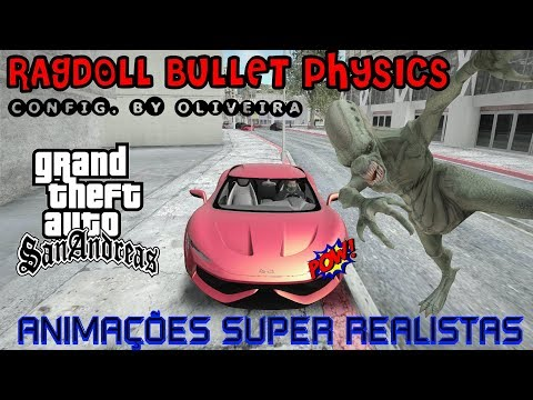 GTA FÍSICA SUPER REALISTA (Mod Ragdoll Bullet Physics) Configuração By Oliveira Vídeo In 4K
