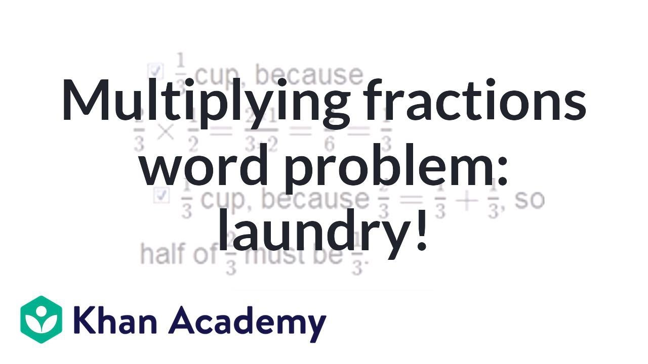 Multiplying fractions word problem: laundry emergency