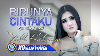 Video Nella Kharisma - Birunya Cinta (Official Music Video) download MP3, 3GP, MP4, WEBM, AVI, FLV Oktober 2018