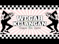 Download SKA 86 - WEGAH KELANGAN  LIRIK VERSION || REGGAE TERBARU