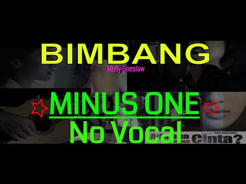 BIMBANG - Melly Goeslaw ( AKUSTIK ) - NO VOCAL - with lyric - by: Alex & Galuh