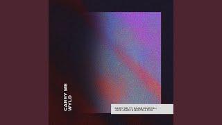 Carry Me (feat. Sajan Nauriyal, Jake James \u0026 Montell Fish)