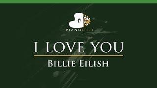 Billie Eilish - i love you - LOWER Key (Piano Karaoke / Sing Along)