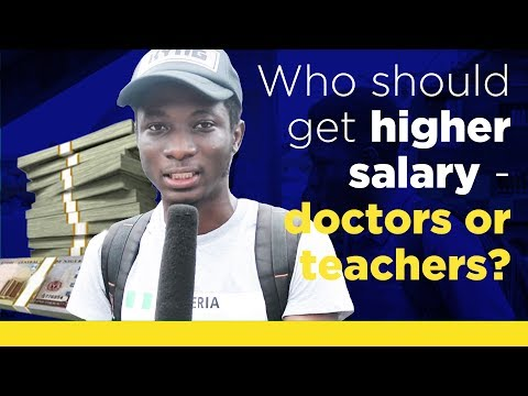 Who should get higher salary - doctors or teachers?