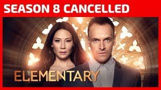 Elementary Season 8 is cancelled as Jonny Lee Miller's Sherlock Holmes says good-bye after 7 years