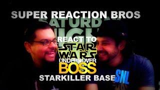 SUPER REACTION BROS REACT & REVIEW Star Wars Undercover Boss Starkiller Base SNL!!!!