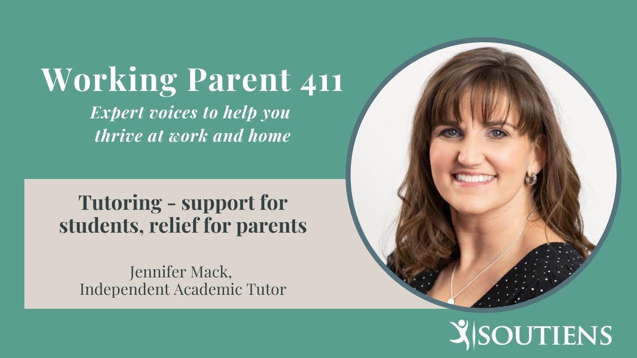 Working Parent 411: Tutoring - support for students, relief for parents