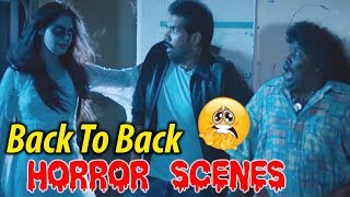 Back To Back Horror Scenes | Telugu Latest Horror Videos | Telugu Cinema | 2018 Telugu Latest Movies