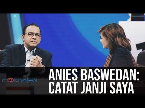 Mata Najwa Part 2 - Drama Orang Kedua: Anies Baswedan: Catat Janji Saya Mp3