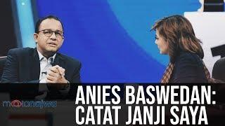 Mata Najwa Part 2 - Drama Orang Kedua: Anies Baswedan: Catat Janji Saya