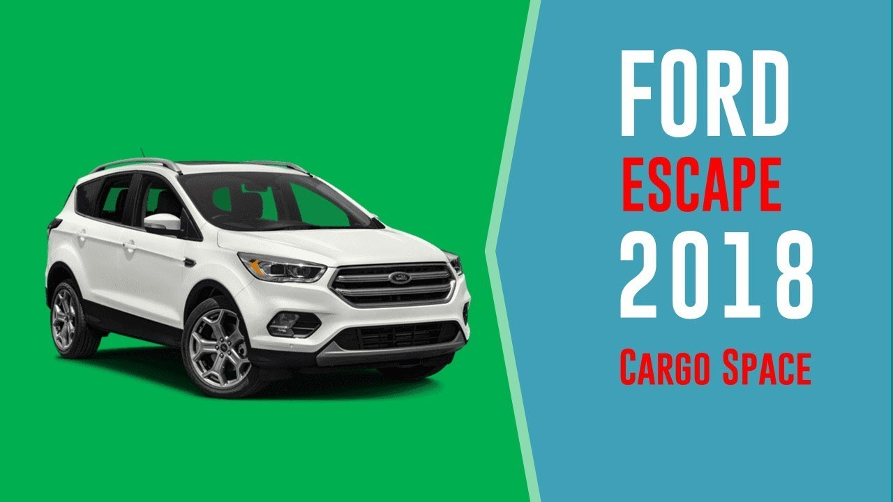 Ford Escape Cargo Space >> 2018 Ford Escape Cargo Space And Storage Review Youtube