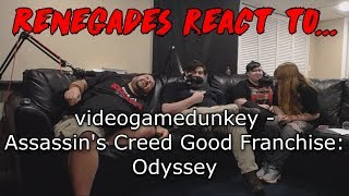Renegades React to... videogamedunkey - Assassin's Creed Good Franchise: Odyssey