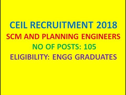 CEIL RECRUITMENT 2018 | SCM AND PLANNING ENGINEERS | ELIGIBILITY: ENGG GRADUATES | JOB SEARCH |