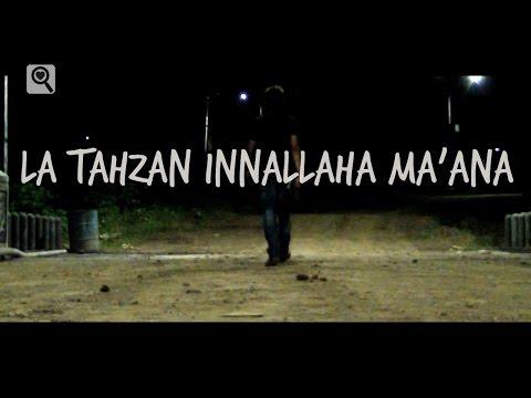 la-tahzan-innallaha-ma'ana---video-puisi-indonesia