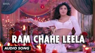 Ram Chahe Leela | Full Audio Song | Goliyon Ki Raasleela Ram-leela