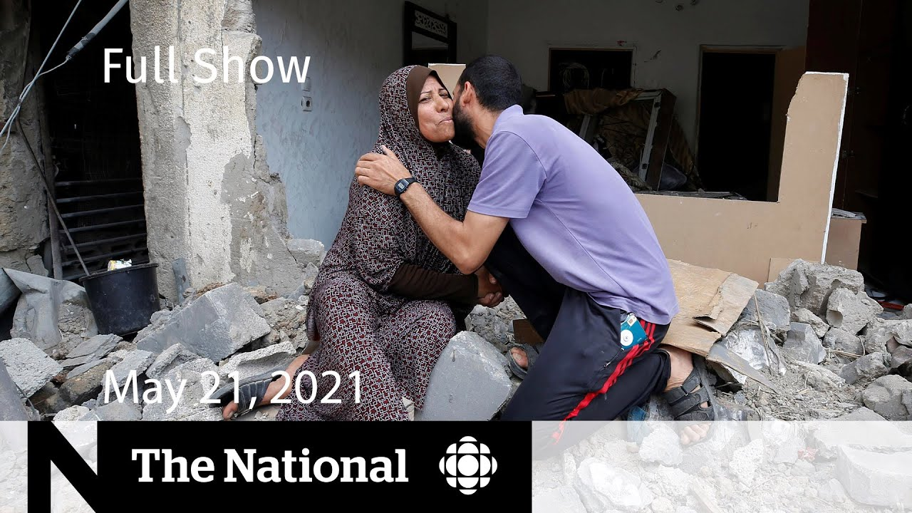 Download Inside Gaza, Prince Harry's private pain, kids get vaccinated | The National for May 21, 2021