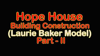 Hope House Construction - Low Cost Feature (Rat Trap Bond Walls)