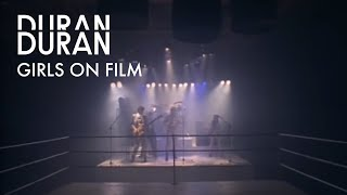 Duran Duran - Girls On Film (Official Music Video)