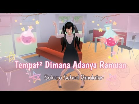 `Tempat² Dimana Adanya Ramuan(Potions)` – Sakura School Simulator