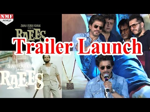 RAEES Trailer Launch  Shahrukh Khan & Nawazuddin Siddiqui