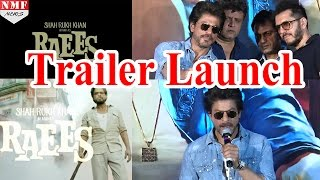 RAEES Trailer Launch |Shahrukh Khan & Nawazuddin Siddiqui